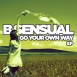 B-Sensual - Go Your Own Way