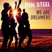 Ben Steel - We Are Dreamers (Maxi Single)