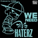 Haterz - We Need (Maxi Single)