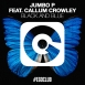 Jumbo P - Black And Blue (Feat. Callum Crowley) (Single)