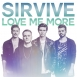 SirVive - Love Me More (Single)
