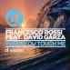 Francesco Rossi Feat. Ozark Henry  - When You Touch Me (Feat. David Garza) (Maxi Single)