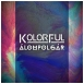 Kolorful - Álompolgár (Single)