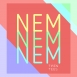 Twentees - Nem, Nem, Nem (Single)