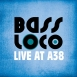 Tomor Barnabás - Bass Loco: Live At A38