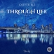 Oliver Riz - Through Life (Single)