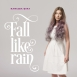 Kanizsa Gina - Fall Like Rain (Single)