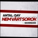 Antal & Day - Nem Várt Sorok (Single)
