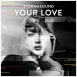 Stormasound - Your Love (Single)