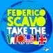 Federico Scavo - Take The World (Maxi Single)