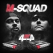 M-Squad - 4 By 4
