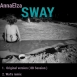 AnnaElza - Sway (Maxi Single)