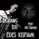 Beatang Isti  - Édes Kisfiam (Feat. MC Hawer) (Single)