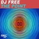 DJ Free  - The Point (Single)