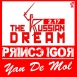 Yan De Mol - The Russian Dream (Prince Igor)