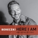 Bereczki - Here I Am (Because Of You) (Single)