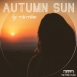 Mik Miller - Autumn Sun (Single)