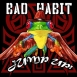 Bad Habit - Jump Up! (EP)