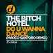 The Bitch Hotel - Do U Wanna Dance (Marco Santoro Remix) (Maxi Single)