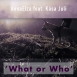 AnnaElza - What or Who (Single)