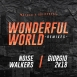 Goldsound - Wonderful World (Giorgio & Noise Walkers Remix) (Matula & Goldsound)