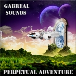 Gabreal Sounds - Perpetual Adventure