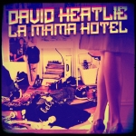 Heatlie Dávid - La Mama Hotel (Single)