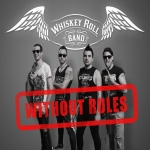 Whiskey Roll - Without Rules (EP)