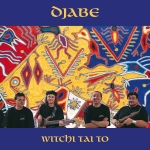 Djabe - Witchi Tai To