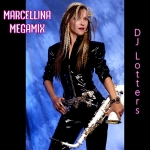 Marcellina - Megamix (DJ Lotters 2K19) (Single)