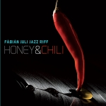 Fábián Juli Jazz Riff - Honey & Chili