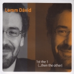 Lamm Dávid - 1st The 1 (...Then The Other)