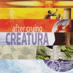 After Crying - Creatura / part1