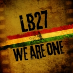 Ladánybene 27 - We Are One