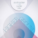 Judie Jay - Higher Ground (Single) (Zoohacker Meets Judie Jay)
