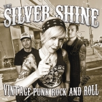 The Silver Shine - Vintage Punk Rock And Roll