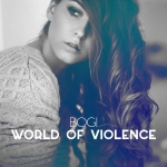 Dallos Bogi - World Of Violence (Single)