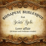 Budapest Burlesque - Love Affair (Single)