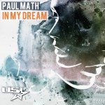 Paul Math - In My Dream (Maxi Single)