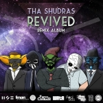 Tha Shudras - Revived (Remix Album)