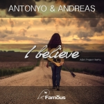 Antonyo - I Believe 2K15 (Feat. Andreas) (Maxi Single)