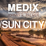 Medix - Sun City (Official Medical Cup Promotion Song) (Single)