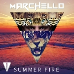 Marchello - Summer Fire (Maxi Single)