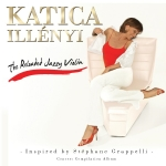 Illényi Katica - Reloaded Jazzy Violin