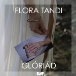 Flora Tandi - Glóriád (Maxi Single)