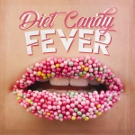 Diet Candy - Fever (Maxi Single)