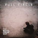 The Royal Freak Out - Full Circle