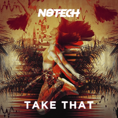 No Tech - Take That (Maxi Single)