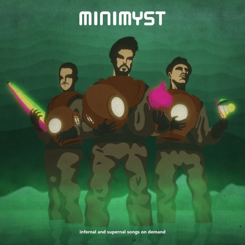 Minimyst - Infernal And Supernal Songs On Demand