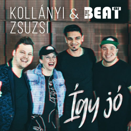 Kollányi Zsuzsi - Így Jó (Feat. The Beaters) (Single)
